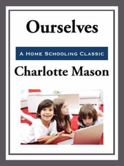 Ourselves ebook by Charlotte Mason