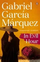 In Evil Hour ebook by Gabriel Garcia Marquez