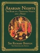 The Arabian Nights: The Book of the Thousand Nights and a Night, complete; all 16 volumes in a single file ebook by Richard Burton