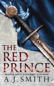 Red Prince - The Long War ebook by A.J. Smith