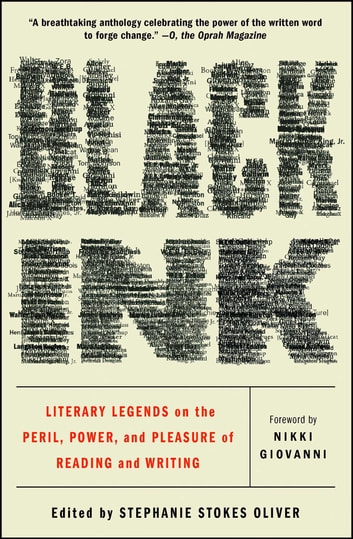 Black Ink - Literary Legends on the Peril, Power, and Pleasure of Reading and Writing ebook by