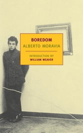 Boredom ebook by Alberto Moravia