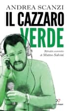 Il cazzaro verde eBook by Andrea Scanzi