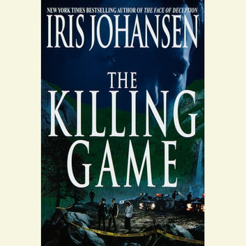 The Killing Game Audiobook By Iris Johansen 9780553751154