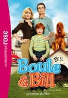 Boule et Bill - Le roman du film ebook by Mediatoon