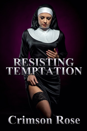 Resisting Temptation ebook by Crimson Rose