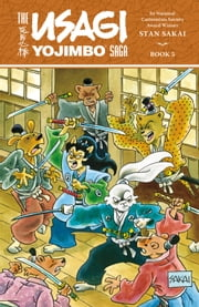 Usagi Yojimbo Saga Volume 5 ebook by Stan Sakai