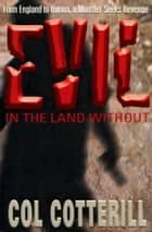 Evil in the Land Without ebook by Colin Cotterill