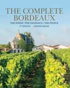 Complete Bordeaux ebook by Stephen Brook
