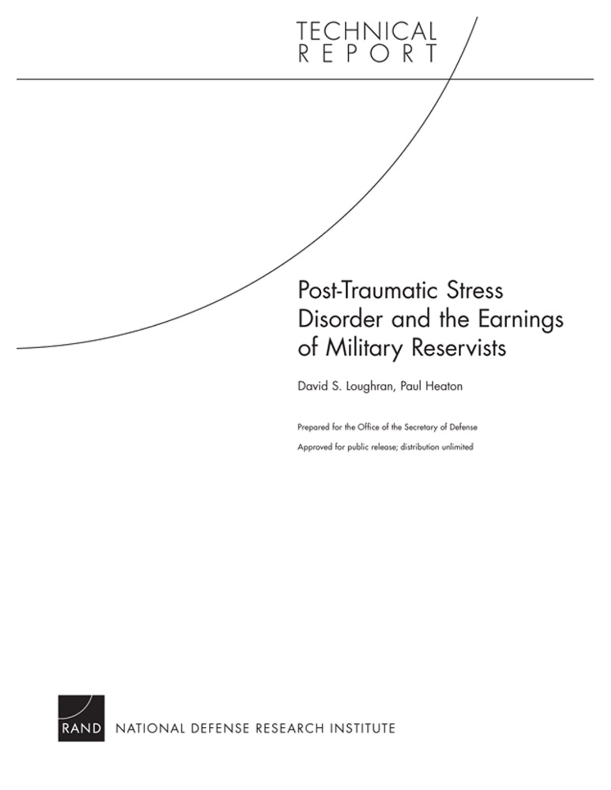 Post-Traumatic Stress Disorder and the Earnings of Military Reservists  ebook by David S  Loughran - Rakuten Kobo