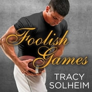 Foolish Games audiobook by Tracy Solheim