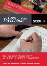Letters of Indemnity: A Guide to Good Practice ebook by Stephen Mills, Ben Roberts, The North of England PandI Association