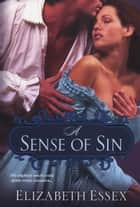 A Sense of Sin ebook by Elizabeth Essex