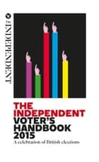The Independent Voter's Handbook 2015 - A must-read guide to the slowly-evolving rules and rituals of the world's oldest parliamentary democracy ebook by Richard Askwith
