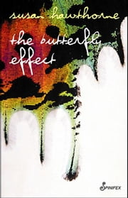 The Butterfly Effect ebook by Hawthorne, Susan