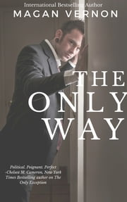 The Only Way ebook by Magan Vernon
