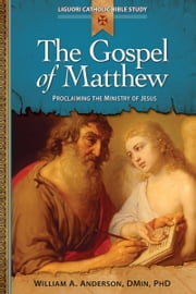 The Gospel of Matthew ebook by Anderson, William A.