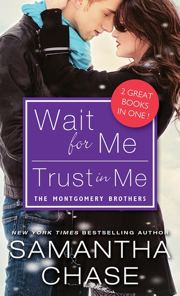 Wait for Me / Trust in Me ebook by Samantha Chase