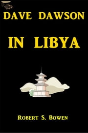 Dave Dawson in Libya ebook by Robert Sydney Bowen