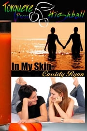 In My Skin ebook by Ryan, Cassidy