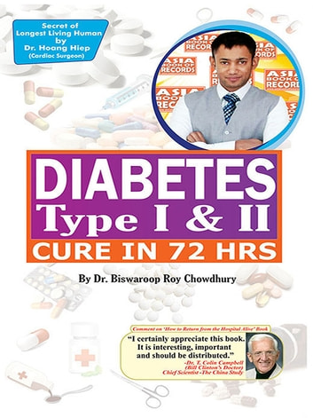 Diabetes Type I & II - Cure in 72 Hrs ebook by Dr.  Biswaroop Roy Chowdhury