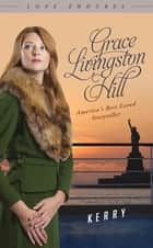 Kerry ebook by Grace Livingston Hill
