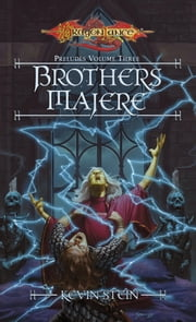 Brothers Majere - Preludes, Book 3 ebook by Kevin Stein