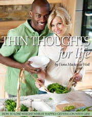Thin Thoughts For Life ebook by Fiona Mackenzie Wall