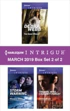 Harlequin Intrigue March 2019 - Box Set 2 of 2 - An Anthology 電子書籍 by Debra Webb, Michele Hauf, Cassie Miles