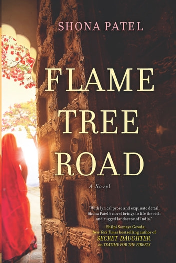 Flame Tree Road ebook by Shona Patel