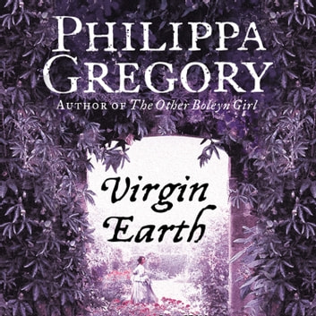 Virgin Earth audiobook by Philippa Gregory