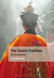 The Daoist Tradition - An Introduction eBook by Professor Louis Komjathy