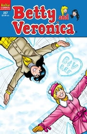 Betty & Veronica #257 ebook by Paul Kupperberg,Jeff Shultz,Jim Amash,Jack Morelli,Digikore Studios