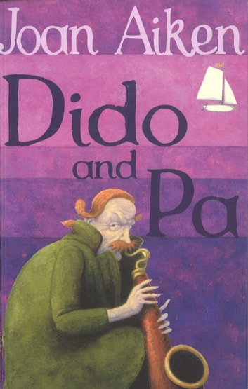 Dido And Pa ebook by Joan Aiken