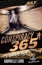 Conspiracy 365 #7 - July ebook by Gabrielle Lord