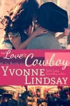 For Love of a Cowboy ebook by Yvonne Lindsay
