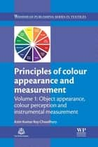 Principles of Colour and Appearance Measurement ebook by Asim Kumar Roy Choudhury
