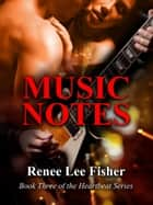Music Notes ebook by Renee Lee Fisher
