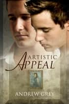Artistic Appeal ebook by Andrew Grey
