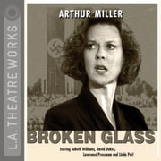 Broken Glass audiobook by Arthur Miller
