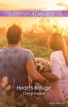 Heart's Refuge ebook by Cheryl Harper