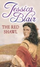 The Red Shawl ebook by Jessica Blair
