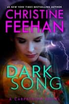 Dark Song ekitaplar by Christine Feehan