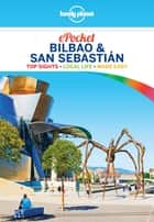 Lonely Planet Pocket Bilbao & San Sebastian ebook by Lonely Planet, Stuart Butler, Duncan Garwood