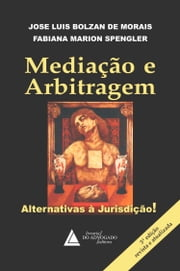 Mediação e Arbitragem - Alternativas a Jurisdição ebook by Kobo.Web.Store.Products.Fields.ContributorFieldViewModel