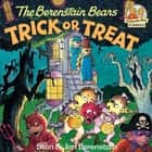 The Berenstain Bears Trick or Treat eBook by Stan Berenstain, Jan Berenstain