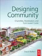 Designing Community ebook by David Walters