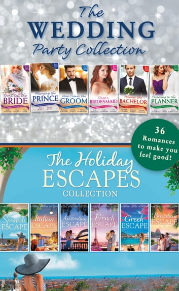 The Wedding Party And Holiday Escapes Ultimate Collection 電子書 by Kelly Hunter,Tessa Radley,Cindy Kirk,Rebecca Winters,Emma Darcy,Sophie Pembroke,Kate Hewitt,Sandra Hyatt,Avril Tremayne,Gina Wilkins,Amy Andrews,Amanda Berry,Ally Blake,Helen Brooks,Teresa Carpenter,Aimee Carson,Michelle Celmer,Michelle Douglas,Liz Fielding,Jessica Gilmore,Lynne Graham,Barbara Hannay,Jennie Lucas,Catherine Mann,Carol Marinelli,Christy McKellen,Barbara McMahon,Melanie Milburne,Susan Stephens,Maisey Yates