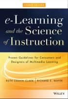 e-Learning and the Science of Instruction ebook by Ruth C. Clark,Richard E. Mayer