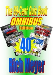The 99-Cent Quiz Book Omnibus Edition ebook by Rich Meyer